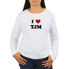 I Love TJM T-Shirt