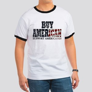 Buy American!! Support Americ Ringer T
