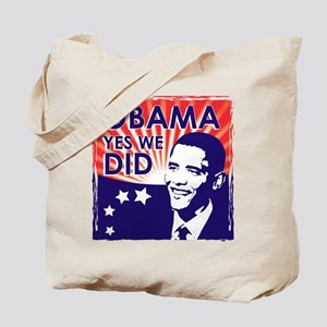 OBAMA YES WE DID INAUGURATION Tote Bag