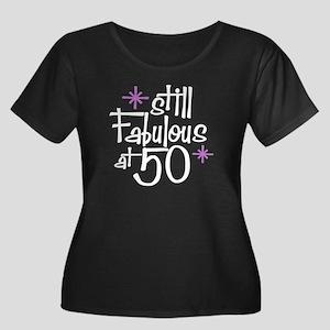 Still Fabulous at 50 Women's Plus Size Scoop Neck