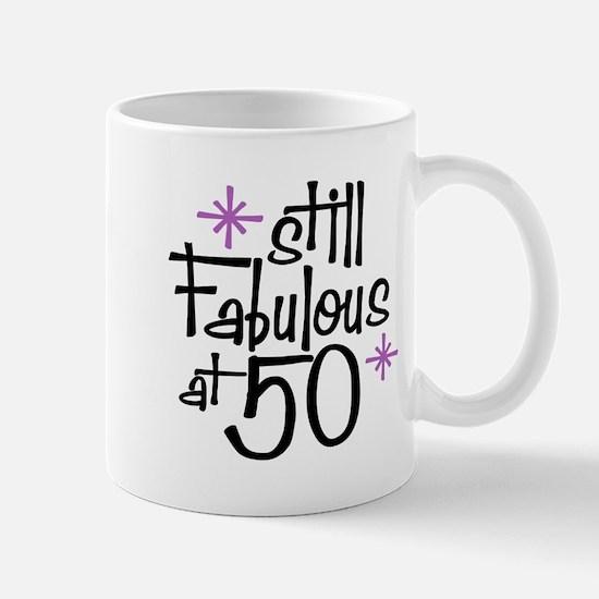 Still Fabulous at 50 Mug