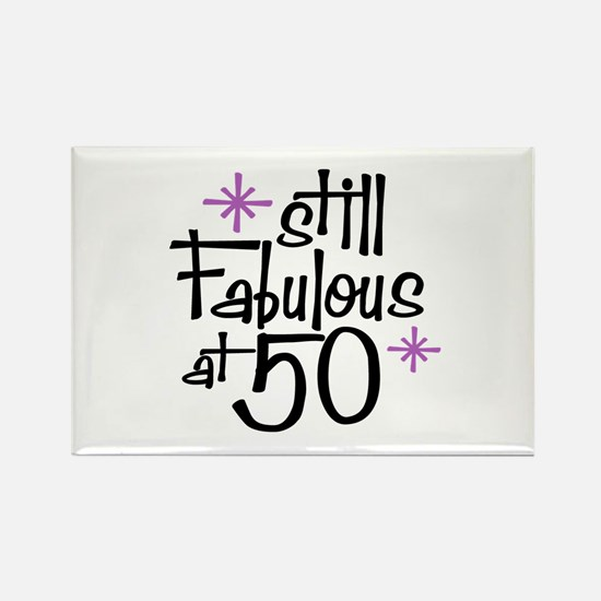 Still Fabulous at 50 Rectangle Magnet