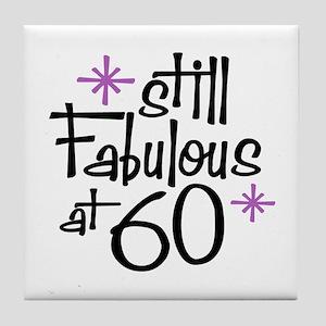 Still Fabulous at 60 Tile Coaster