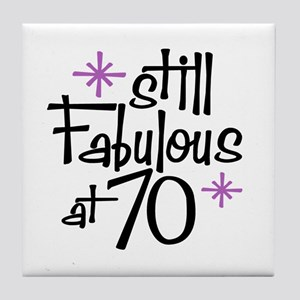 Still Fabulous at 70 Tile Coaster