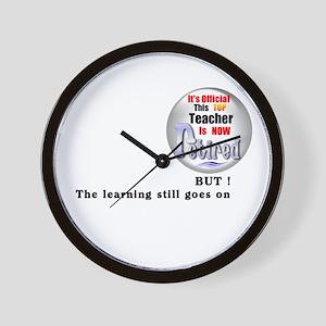 Retired Teacher. Wall Clock