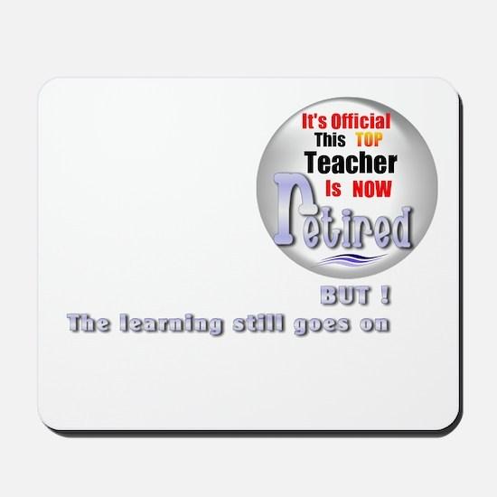 Retired Teacher. Mousepad