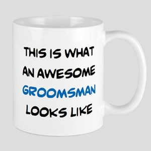 awesome groomsman 11 oz Ceramic Mug