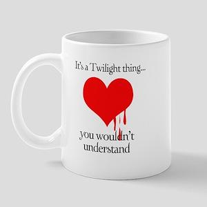 It's a Twilight thing Mug