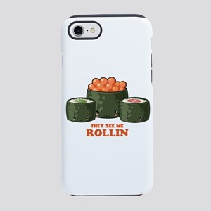 Sushi See me Rollin iPhone 8/7 Tough Case