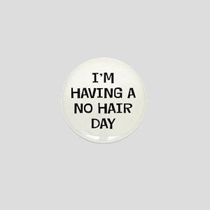 I'm No Hair Mini Button