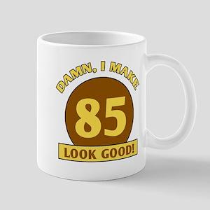 85th Birthday Gag Gift Mug
