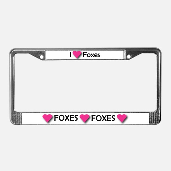 I LUV FOXES License Plate Frame