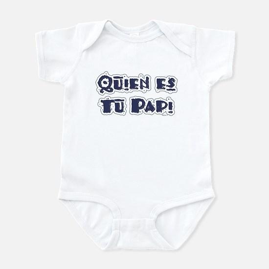 Tu Papi Infant Bodysuit