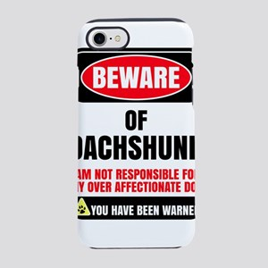 Beware Of Dachshund I Am Not iPhone 8/7 Tough Case