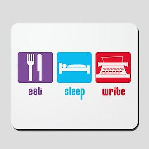 Eat Sleep Write Mousepad