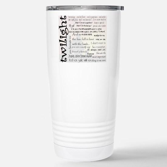 Twilight Quotes Stainless Steel Travel Mug