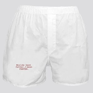 Worlds best father, I mean FA Boxer Shorts