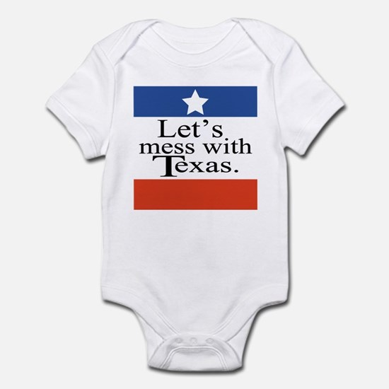 Let's Mess With Texas Infant Bodysuit