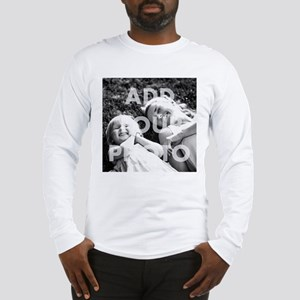 Add Your Photo Apparel Long Sleeve T-Shirt