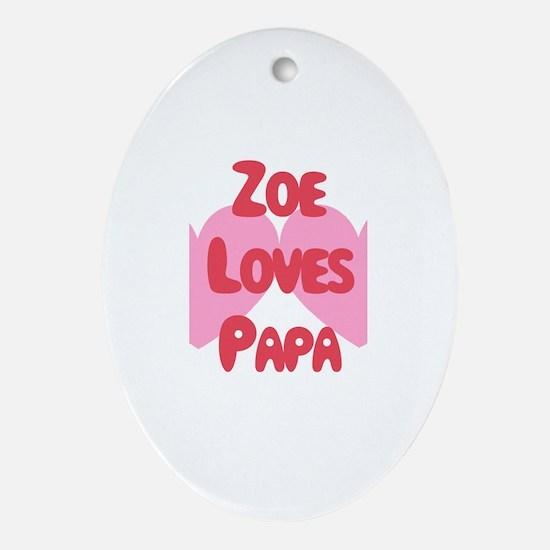Zoe Loves Papa Oval Ornament