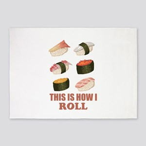 Sushi This is how I Roll 5'x7'Area Rug