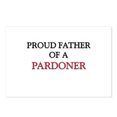 Proud Father Of A PARDONER Postcards (Package of 8