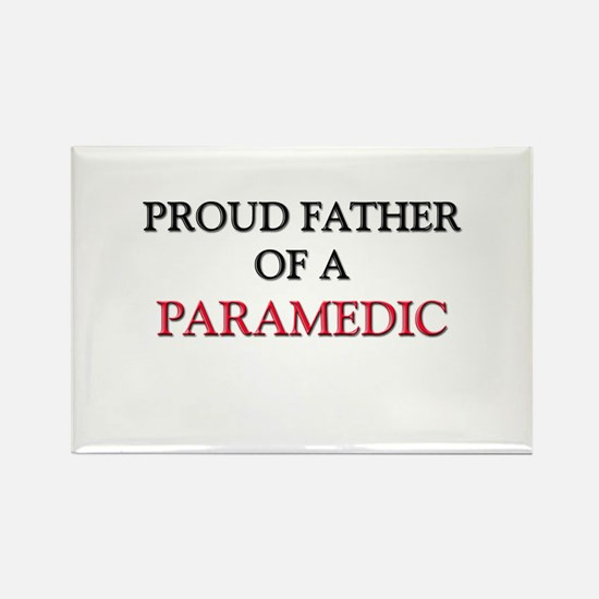 Proud Father Of A PARAMEDIC Rectangle Magnet
