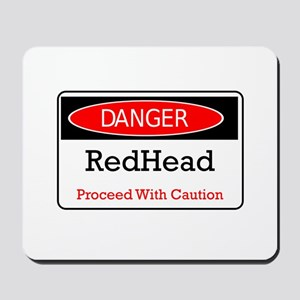 Danger! Red Head! Mousepad
