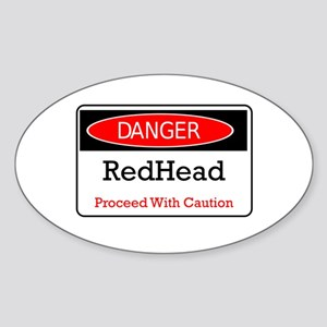 Danger! Red Head! Oval Sticker