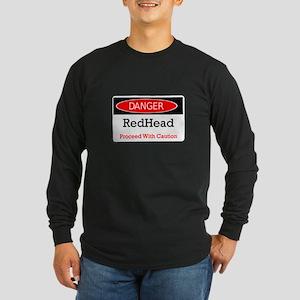 Danger! Red Head! Long Sleeve Dark T-Shirt