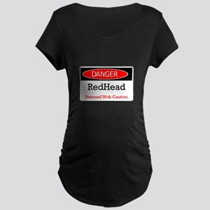 Danger! Red Head! Maternity Dark T-Shirt