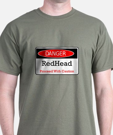Danger! Red Head! T-Shirt