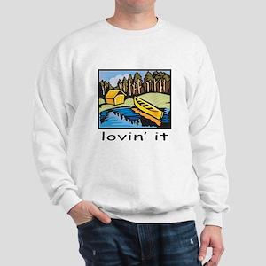 Lovin' It Sweatshirt