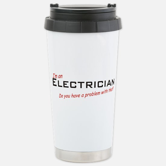 Electrician / Problem Stainless Steel Travel Mug