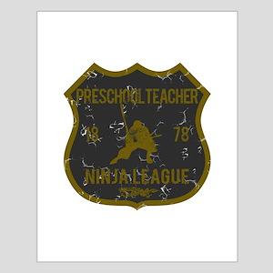 Preschool Teacher Ninja League Small Poster