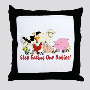 Stop Eating Our Babies Throw Pillow
