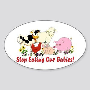 Stop Eating Our Babies Sticker (Oval)
