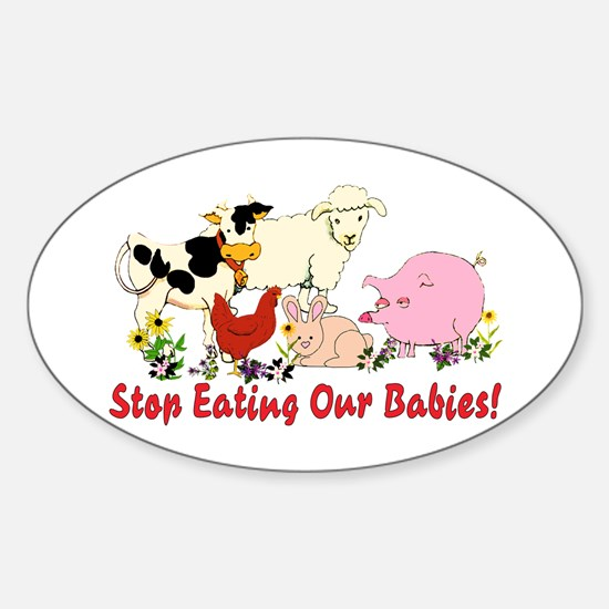 Stop Eating Our Babies Oval Decal