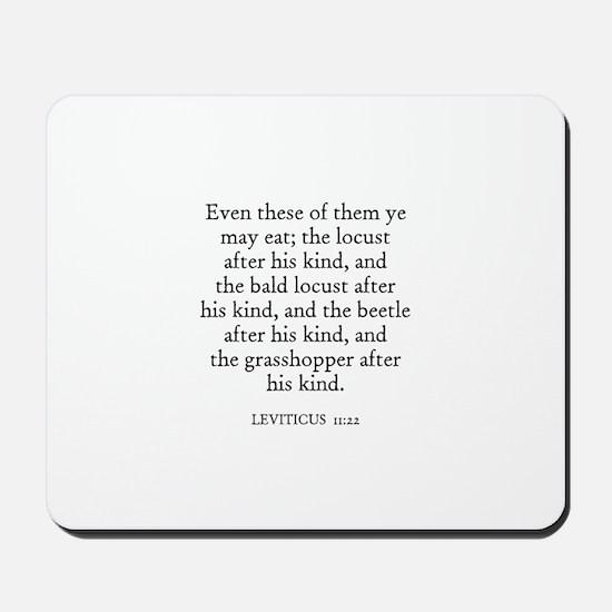 LEVITICUS  11:22 Mousepad