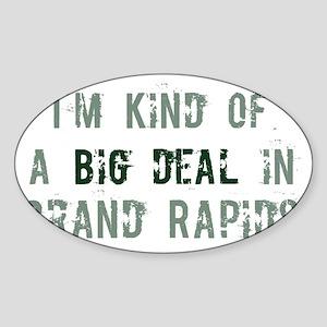 Big deal in Grand Rapids Oval Sticker