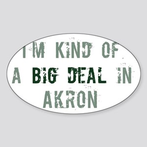 Big deal in Akron Oval Sticker