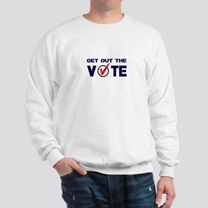 GET OUT THE VOTE Sweatshirt