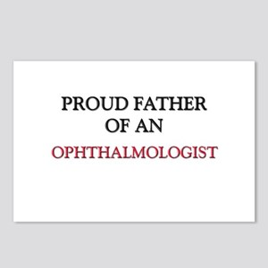 Proud Father Of An OPHTHALMOLOGIST Postcards (Pack