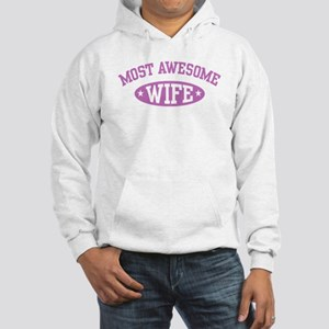 Most Awesome Wife Hooded Sweatshirt
