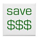 Save Dollars $$$ Tile Coaster