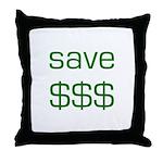 Save Dollars $$$ Throw Pillow