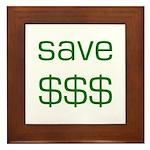 Save Dollars $$$ Framed Tile