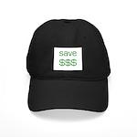 Save Dollars $$$ Black Cap