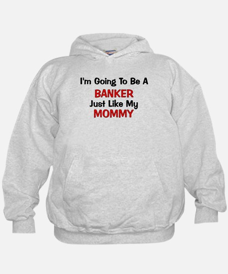 Banker - Mommy - Profession Hoodie