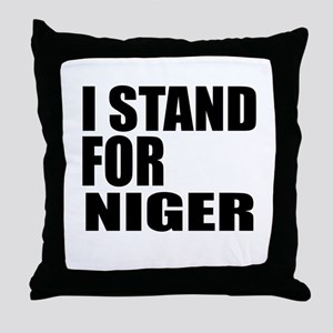 I Stand For Niger Throw Pillow
